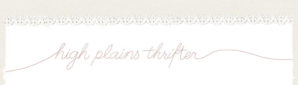 high plains thrifter